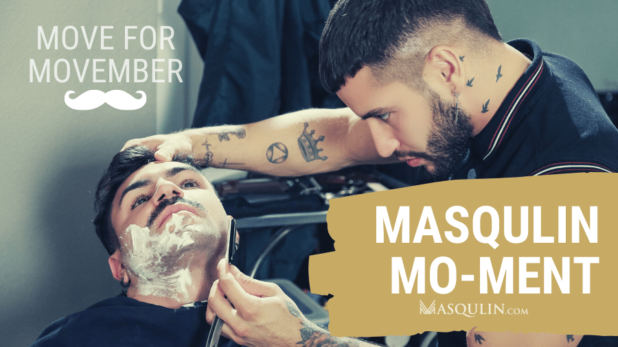 MASQULIN MO-MENT: MOVE FOR MOVEMBER