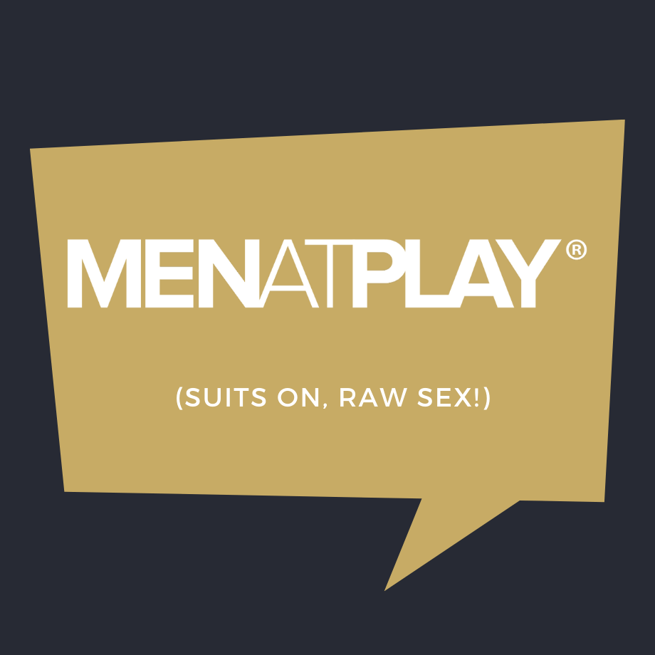 MENatPLAY Suits on, Raw Sex!